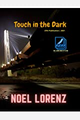 Touch in the Dark (Indian Literature Series Book 32) Kindle Edition