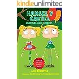 HANSEL Y GRETEL. HANSEL AND GRETEL. EDICION BILINGÜE: ESPAÑOL INGLES. Un libro con imágenes para chicos 3-8. Hansel y Gretel