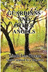 GUARDIANS AND OTHER ANGELS Kindle Edition