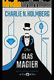 Der Glasmagier (Die Papiermagier-Serie 2)