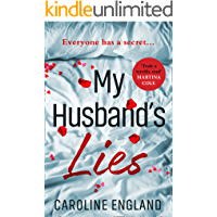 My Husband's Lies: An absolutely gripping dark and twisty psychological thriller