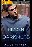 Hidden In Darkness: (In Darkness Book 1)