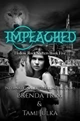 Impeached : Hollow Rock Shifters Book 5 Kindle Edition
