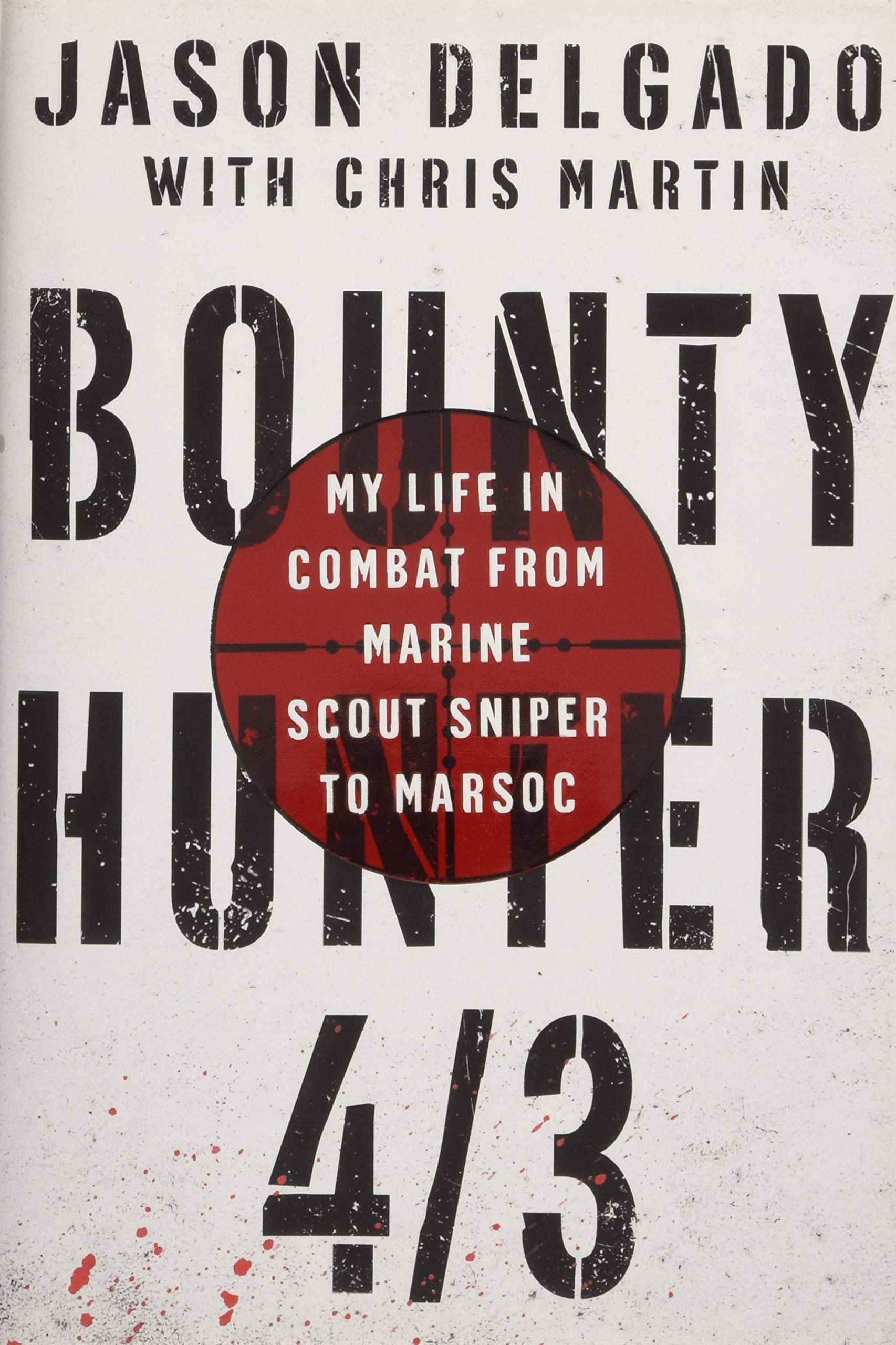 Download Bounty Hunter 4/3: From the Bronx to Marine Scout Sniper pdf epub