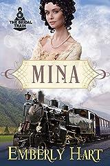 Mina (The Bridal Train Book 2) Kindle Edition