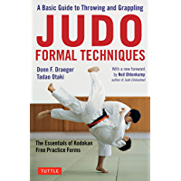 Judo Formal Techniques: A Basic Guide to Throwing and Grappling - The Essentials of Kodokan Free Practice Forms (English Edition)
