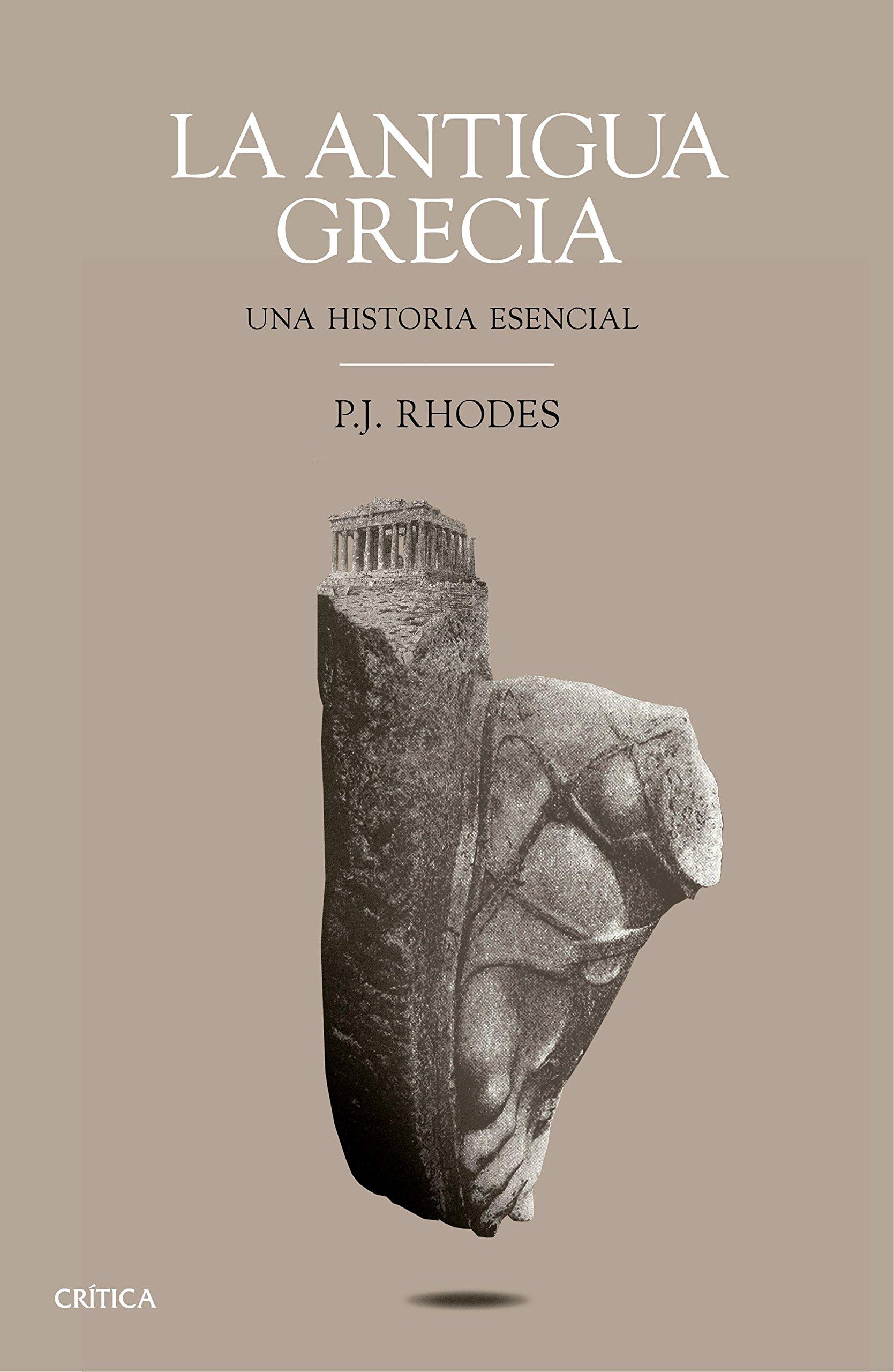 La antigua Grecia: Una historia esencial Tiempo de Historia ...