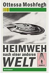 Heimweh nach einer anderen Welt: Storys (German Edition) Kindle Edition