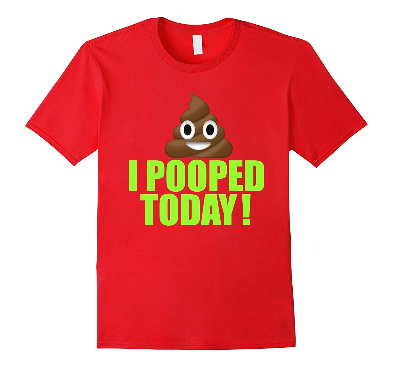 I Pooped Today Emoji T-shirt Cool Poop Emoticon Tshirt-CD