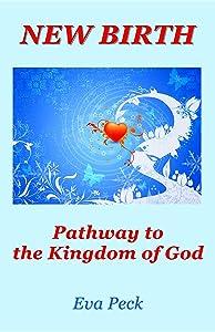 New Birth: Pathway to the Kingdom of God