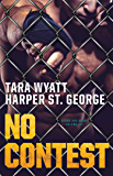 No Contest (Blood and Glory Book 3)