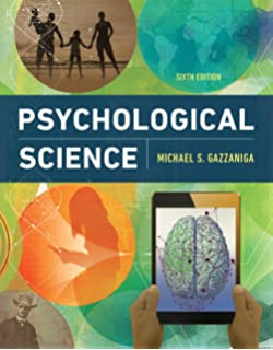 Amazon psychological science 4th edition 9780393911572 psychological science sixth edition fandeluxe Gallery