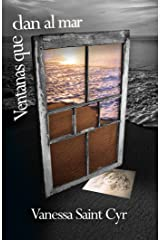 Ventanas que dan al mar (Spanish Edition) Kindle Edition