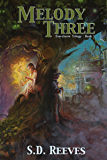 The Melody of Three: (Evercharm Trilogy, Book 1)