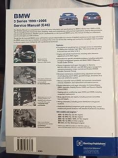 1999-2005 BMW 3 Series Bentley Repair Shop Manual