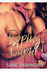 Roping Cupid Kindle Edition