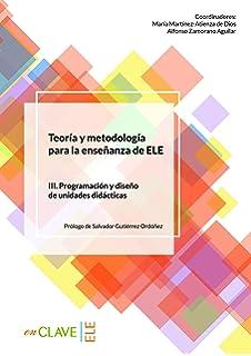 Teoría y metodología para la enseñanza del ELE - vol. 3 (Didáctica)