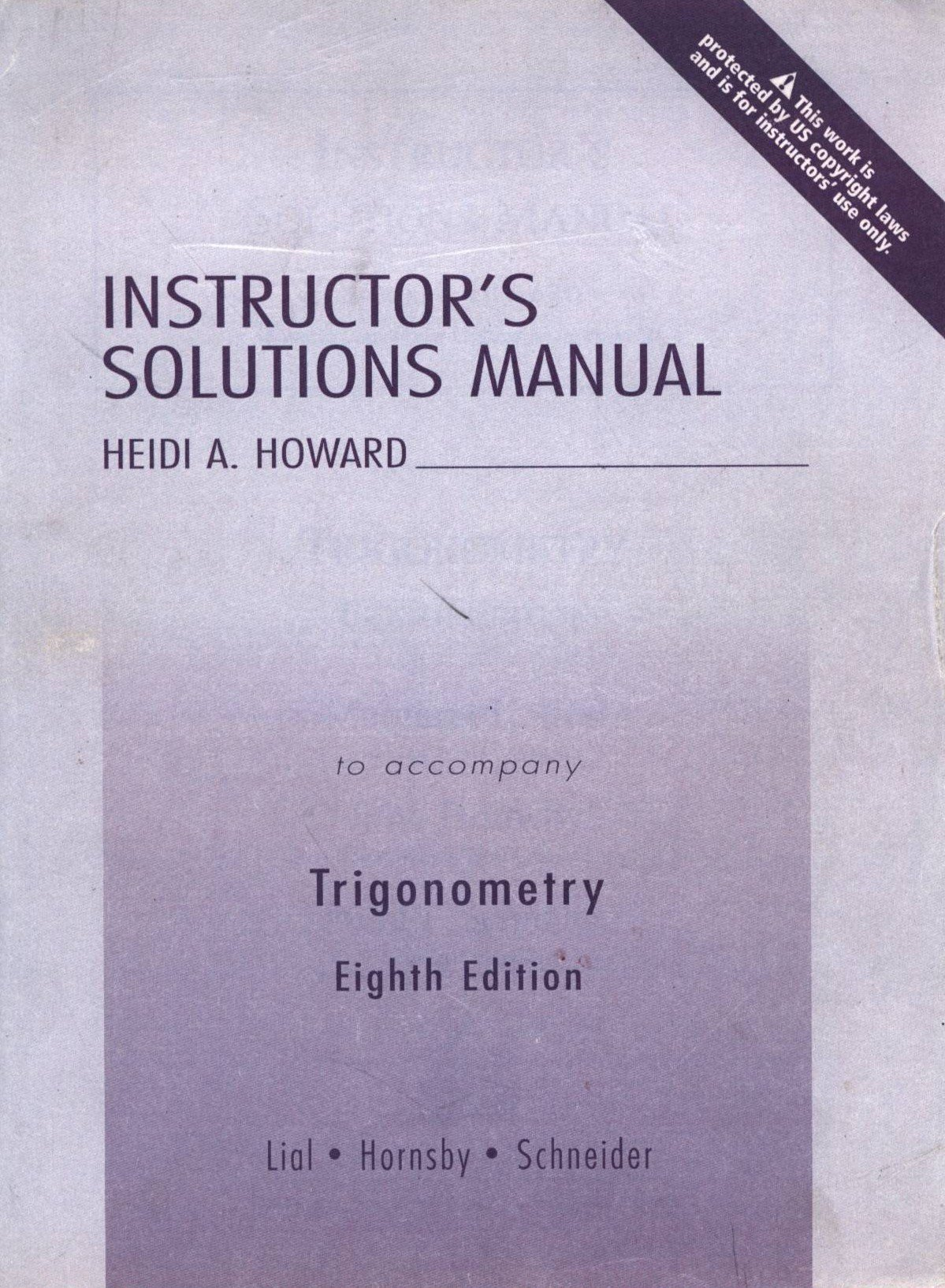 Instructor's Solutions Manual - Trigonometry 8th Edition: Heidi A. Howard:  9780321227379: Amazon.com: Books