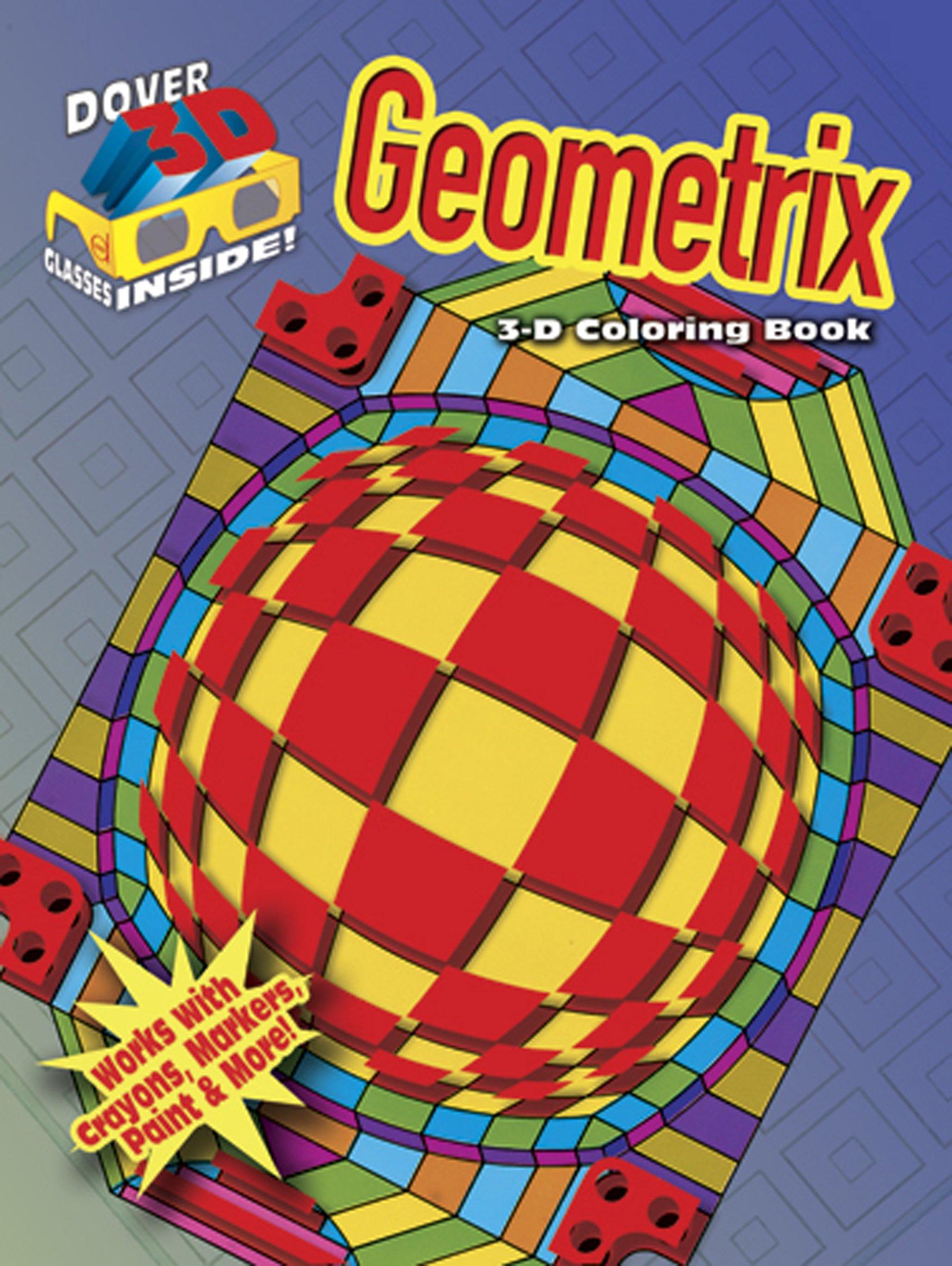 3-D Coloring Book - Geometrix (Dover 3-D Coloring Book) pdf