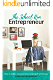 The School Run Entrepreneur: How to Build a Business Between Dropoff and Pickup