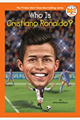 Who Is Cristiano Ronaldo? (Who HQ NOW) Kindle Edition