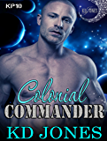 Colonial Commander (Katieran Prime Series Book 10)