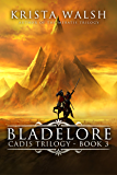 Bladelore (Cadis Trilogy Book 3)