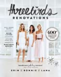 Three Birds Renovations: 400+ renovation and styling secrets revealed
