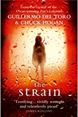 The Strain: A gripping suspense thriller that will keep you hooked from the first page to the last! (The Strain Trilogy Book 1) Kindle Edition