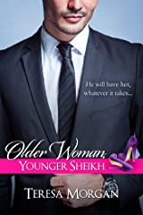 Older Woman, Younger Sheikh (Hot Sheikh Romance) Kindle Edition