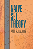 Naive Set Theory (Dover Books on Mathematics)