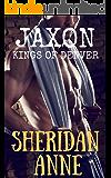 Jaxon: Kings of Denver