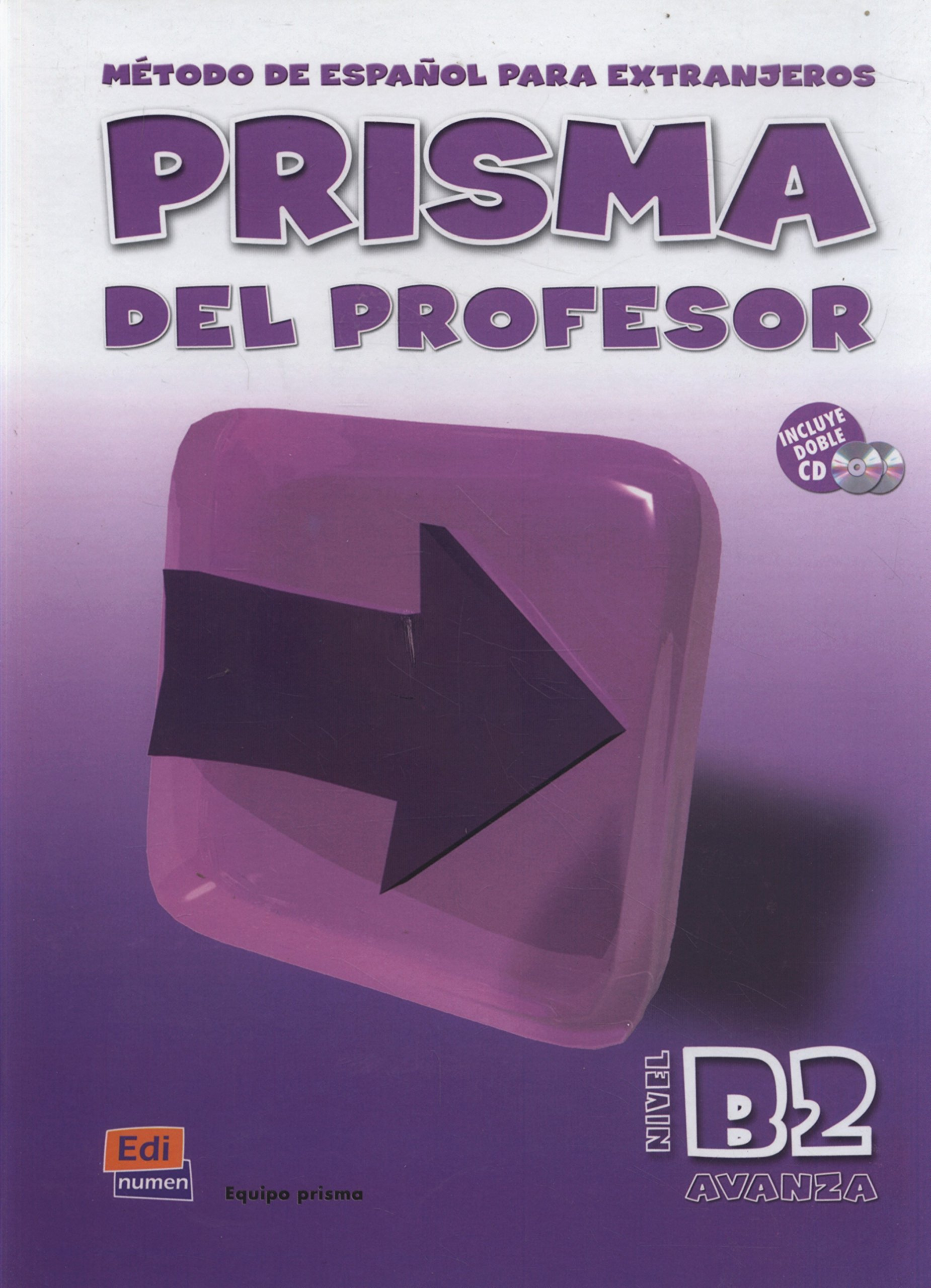 Download Prisma B2 Avanza, Del Profesor / Prisma B2 Avanza, For the Professor: Metodo de Espanol para Extranjeros / Method of Spanish for Foreigners (Spanish Edition) PDF