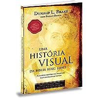 Uma História Visual da Bíblia King James
