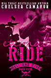 Eternal Ride: Hellions Motorcycle Club (The Hellions Ride Series Book 4)