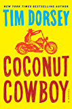 Coconut Cowboy: A Novel (Serge Storms Series Book 19)