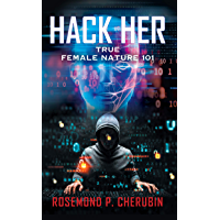 HACK HER: True Female Nature 101 (English Edition)
