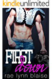 First Down: A Nerdy Virgin Meets a Badboy Football Player Romance