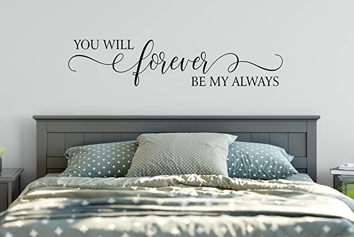 You Will Forever Be My Always Decal Wall Words Vinyl Lettering Bedroom  Decor Quote Vinyl Wall