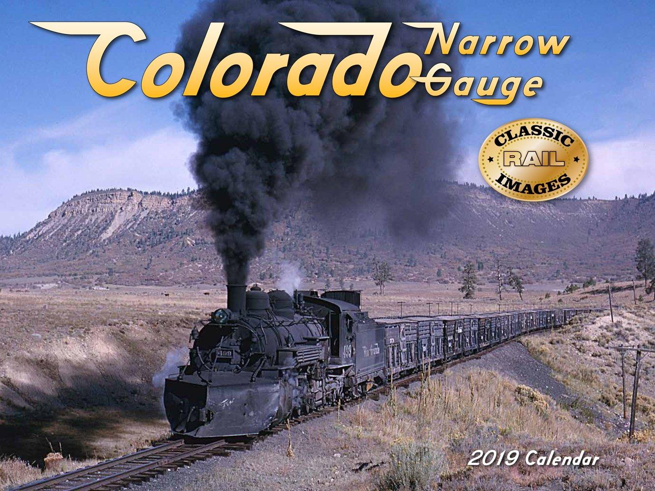 Colorado Narrow Gauge 2019 Calendar by Tide-Mark Pr Ltd