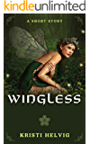 Wingless: The Wing Collector Short Story Prequel