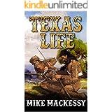 Texas Life: A Mountain Man Adventure (American Trapper Caleb Western Series Book 2)
