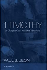 1 Timothy, Volume 2: A Charge to God's Missional Household Kindle Edition