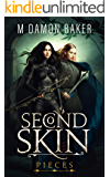 Second Skin: Pieces: A litRPG Adventure (Second Skin Book 2)