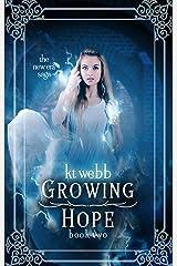 Growing Hope (The New Era Saga Book 2) Kindle Edition