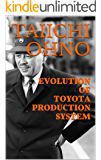 EVOLUTION OF TOYOTA PRODUCTION SYSTEM (English Edition)