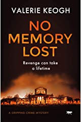 No Memory Lost: a gripping crime mystery (The Dublin Murder Mysteries Book 4) Kindle Edition