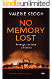 No Memory Lost: a gripping crime mystery (The Dublin Murder Mysteries Book 4)