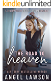 The Road To Heaven: A Young Adult Contemporary Romance (The Allendale Four Book 3)