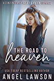 The Road To Heaven: A Reverse Harem Contemporary Romance (The Allendale Four Book 3)